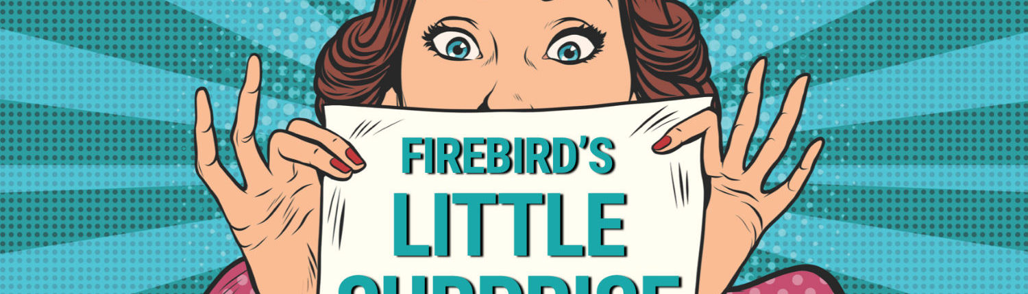 Firebird's Little Surprise